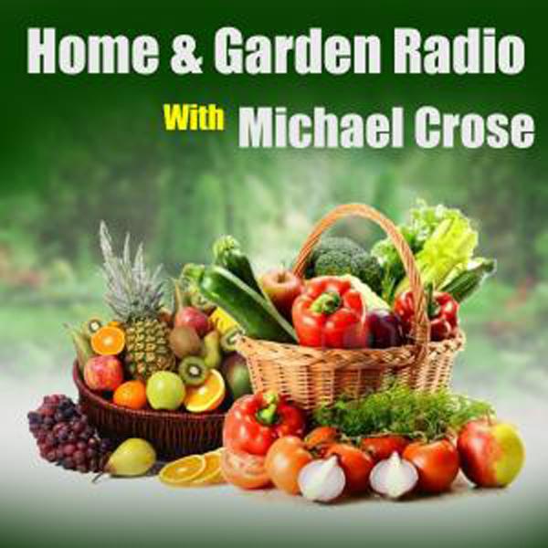 <![CDATA[Home & Garden Radio with Michael Crose]]>